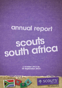SCOUTS South Africa Annual Report Oct 2013 - Sept 2014