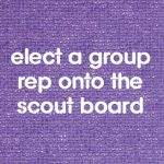 elect a group rep on the scout board